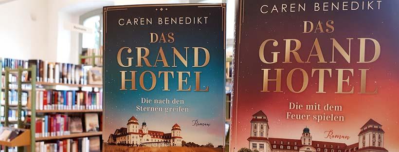 Das Grandhotel von Caren Benedikt