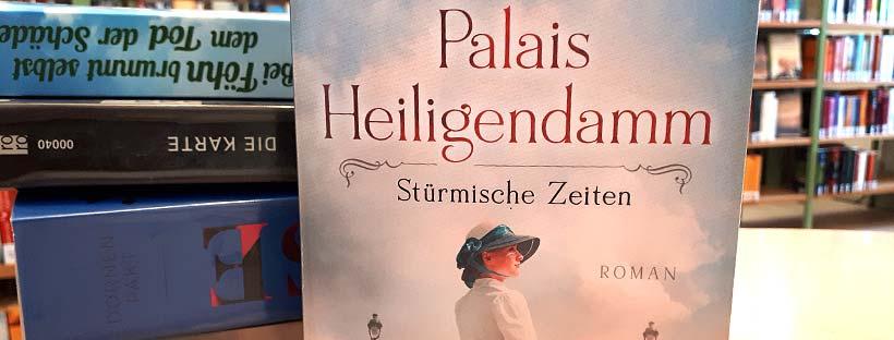 Palais Heiligendamm - Stürmische Zeiten (Heiligendamm-Saga, Band 2) von Michaela Grünig